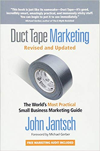 Duct Tape Marketing: The World's Most Practical Small Business Marketing Guide book logo